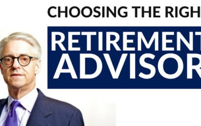 Choosing The Right Retirement Advisor